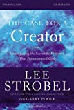 img - for The Case for a Creator Study Guide Revised Edition: Investigating the Scientific Evidence That Points Toward God book / textbook / text book
