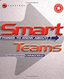 img - for Smart Things to Know About, Teams book / textbook / text book