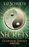 img - for Secrets (The Guardian Trilogy) book / textbook / text book