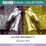 Alan Bennett: Double Bill | Alan Bennett