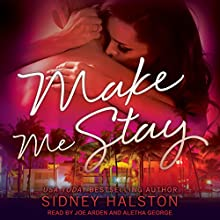 Make Me Stay: Panic Series, Book 2 Audiobook by Sidney Halston Narrated by Joe Arden, Aletha George
