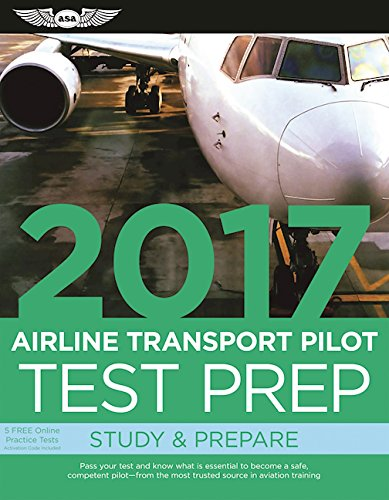 airline-transport-pilot-test-prep-2017-study-prepare-pass-your-test-and-know-what-is-essential-to-be