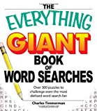 The Everything Giant Book of Word Searches: Over 300 puzzles for big word search fans!