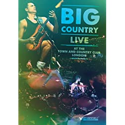 Big Country - Live At The Town And Country Club