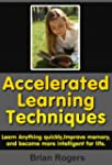 Accelerated Learning- Techniques To L...