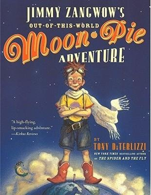 BY DiTerlizzi, Tony ( Author ) [{ Jimmy Zangwow's Out-Of-This-World Moon-Pie Adventure By DiTerlizzi, Tony ( Author ) Apr - 01- 2003 ( Paperback ) } ] (Out Of This World Moon Pie compare prices)