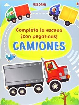 CAMIONES. COMPLETA LA ESCENA CON PEGATINAS: FELICITY BROOKS