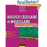 Biologie cellulaire et moléculaire -Tout le cours en fiches (+ site compagnon): 200 fiches de cours, 160 QCM et...