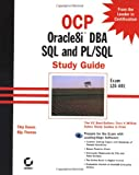 img - for Ocp: Oracle8i DBA SQL & PL/SQL Study Guide (OCP study guide) book / textbook / text book