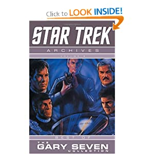 Star Trek Archives Volume 3: The Gary Seven Collection (v. 3) by Howard Weinstein, Michael Jan Friedman, Rod Whigham and Ken Save