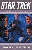 Michael Jan Friedman Star Trek Archives Volume 3: The Gary Seven Collection: Gary Seven Collection v. 3