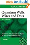 Quantum Wells, Wires and Dots: Theore...