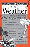 img - for Discover Nature in the Weather: Things to know and Things to Do (Discover Nature Series) by Herd, Tim (2001) Paperback book / textbook / text book