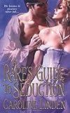 Rakes Guide to Seduction (Zebra Historical Romance)