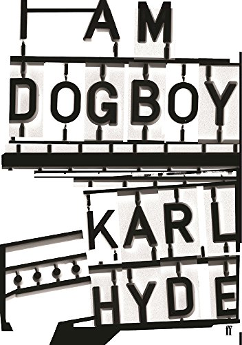 i-am-dogboy-the-underworld-diaries