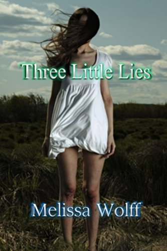 Book: Three Little Lies by Melissa Wolff