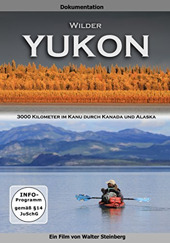wilder-yukon-3000-kilometer-im-kanu-durch-kanada-und-alaska
