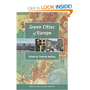 Green Cities of Europe- Global Lessons on Green Urbanism - Prof. Timothy Beatley