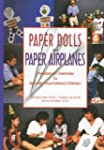 Paper Dolls & Paper Airplanes