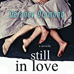 Still in Love | Delaney Diamond