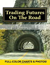 Trading Futures On The Road: One family's story of trading corn futures while traveling the country by motorhome