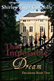 That Impossible Dream (Decisions Book 2)