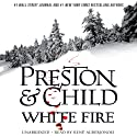 White Fire: Agent Pendergast, Book 13 (       UNABRIDGED) by Douglas Preston, Lincoln Child Narrated by Rene Auberjonois