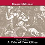 A Tale of Two Cities [Recorded Books] Audiobook by Charles Dickens Narrated by Frank Muller
