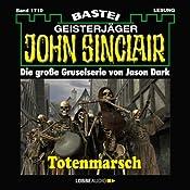 Totenmarsch (John Sinclair 1719) | Jason Dark