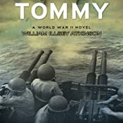 Tommy: A World War II Novel | [William Illsey Atkinson]