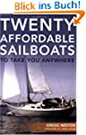 Twenty Affordable Sailboats To Take Y...