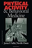 img - for Physical Activity and Behavioral Medicine (Behavioral Medicine and Health Psychology) book / textbook / text book