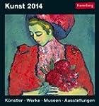 Kunst 2014: Harenberg Tageskalender....