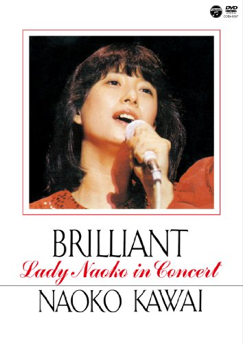 BRILLIANT -Lady Naoko in Concert- [DVD]