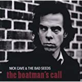 "The Boatman's Call (2011 Remaster)von ""Nick Cave"""
