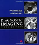 Diagnostic Imaging (1405102306) by Armstrong, Peter