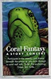 img - for Coral Fantasy: A Story Concert book / textbook / text book