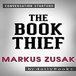 The Book Thief by Markus Zusak: Conversation Starters |  dailyBooks