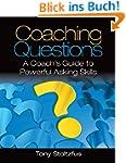 Coaching Questions: A Coach's Guide t...