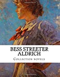 Bess Streeter Aldrich, Collection novels