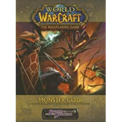 World of Warcraft: Monster Guide (Sword &amp; Sorcery) by Jackie Cassada,&#32;Brandon Crowley and Richard Farrese