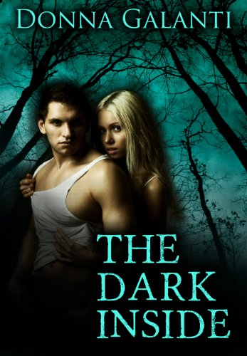 The Dark Inside (A Human Element) by Donna Galanti