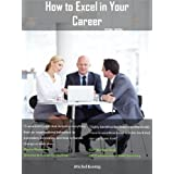 How to Excel in your Career ~ Michel Koenig