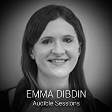 Emma Dibdin: Audible Sessions: FREE Exclusive Interview Discours Auteur(s) : Elise Italiaander Narrateur(s) : Emma Dibdin