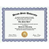 Dreamer Dreams Dream Dreaming Degree: Custom Gag Diploma Doctorate Certificate (Funny Customized Joke Gift Novelty...