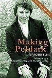 Making Poldark: Memoir of a BBC/Masterpiece Theatre Actor - Collectors Color Edition