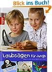 Laubs�gen f�r Jungs: Freche und coole...