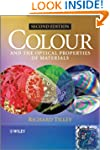 Colour and The Optical Properties of...