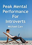 img - for Peak Mental Performance For Introverts book / textbook / text book