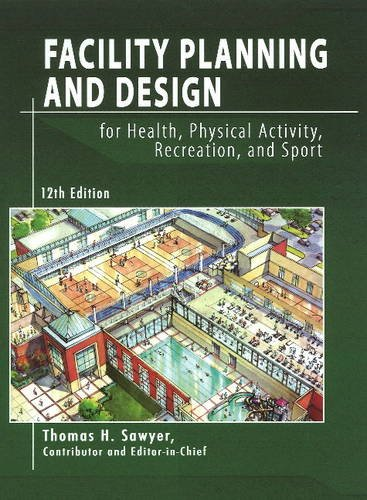 Facility Planning Design for Health Physical Activity,...